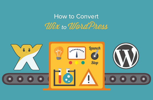 How to Properly Switch From Wix to WordPress (Step by Step)